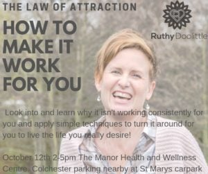 Law of attraction workshop, Ruthy Doolittle, The Manor Health and Wellness Centre